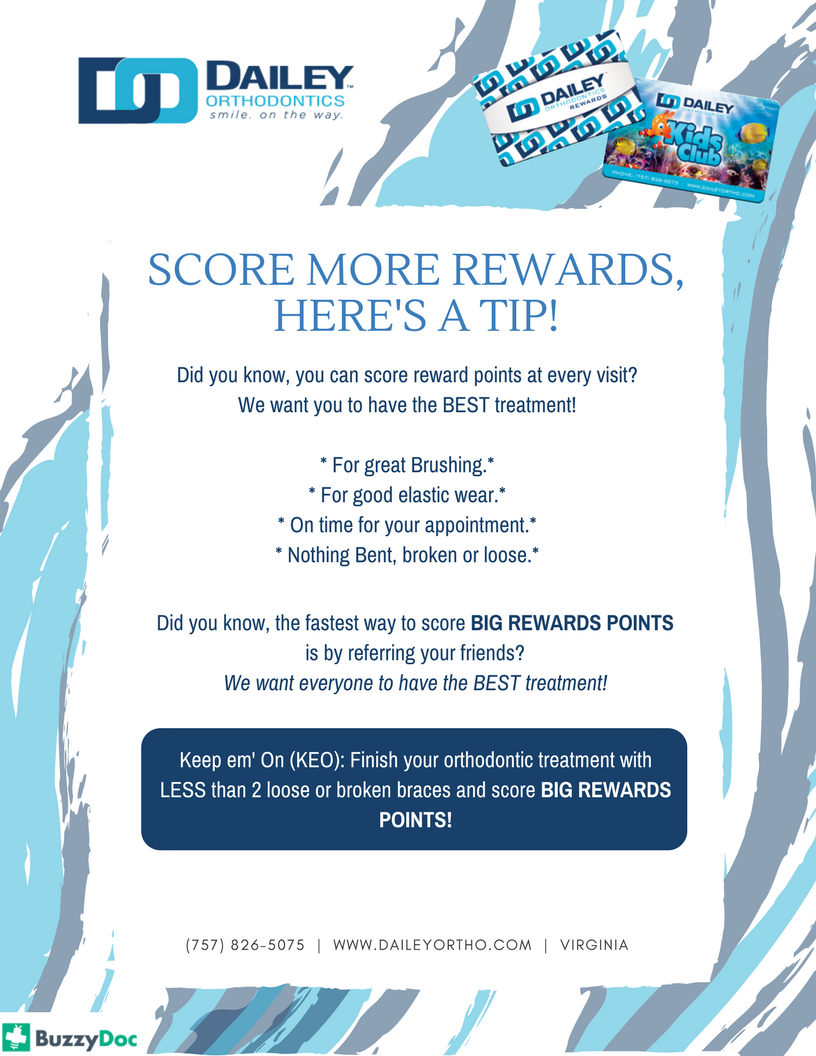 Dailey Orthodontics Reward Program | Dailey Orthodontics
